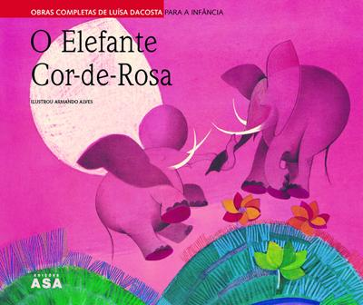 O Elefante Cor-de-Rosa de Luísa Dacosta