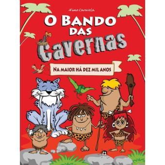 Bando Das Cavernas 1 Na Maior Há 10 Mil Anos