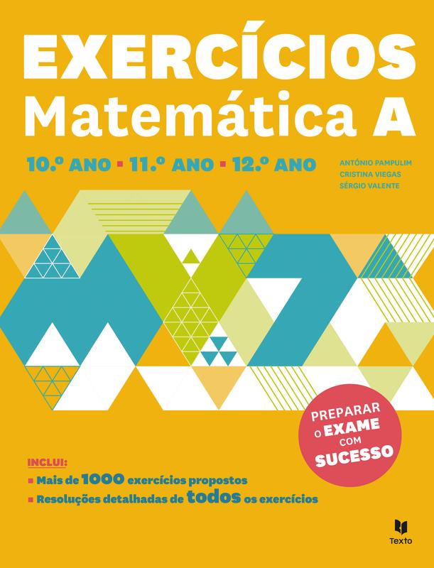 Exercícios Matemática A- 10º, 11º e 12º ano