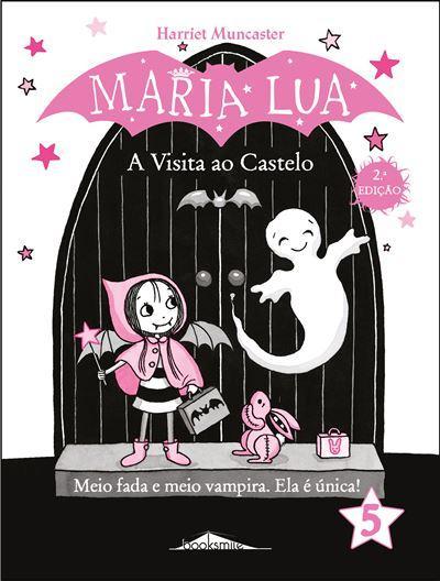 Maria Lua 5: A Visita ao Castelo