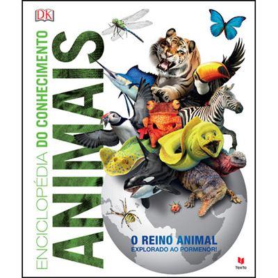 Enciclopédia do Conhecimento - Animais de Dorling Kindersley