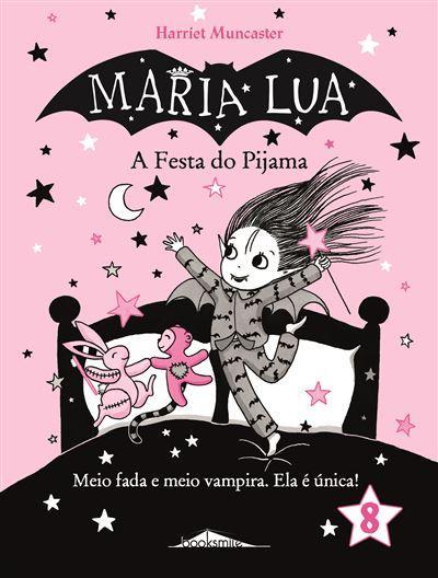 Maria Lua 8: A Festa do Pijama