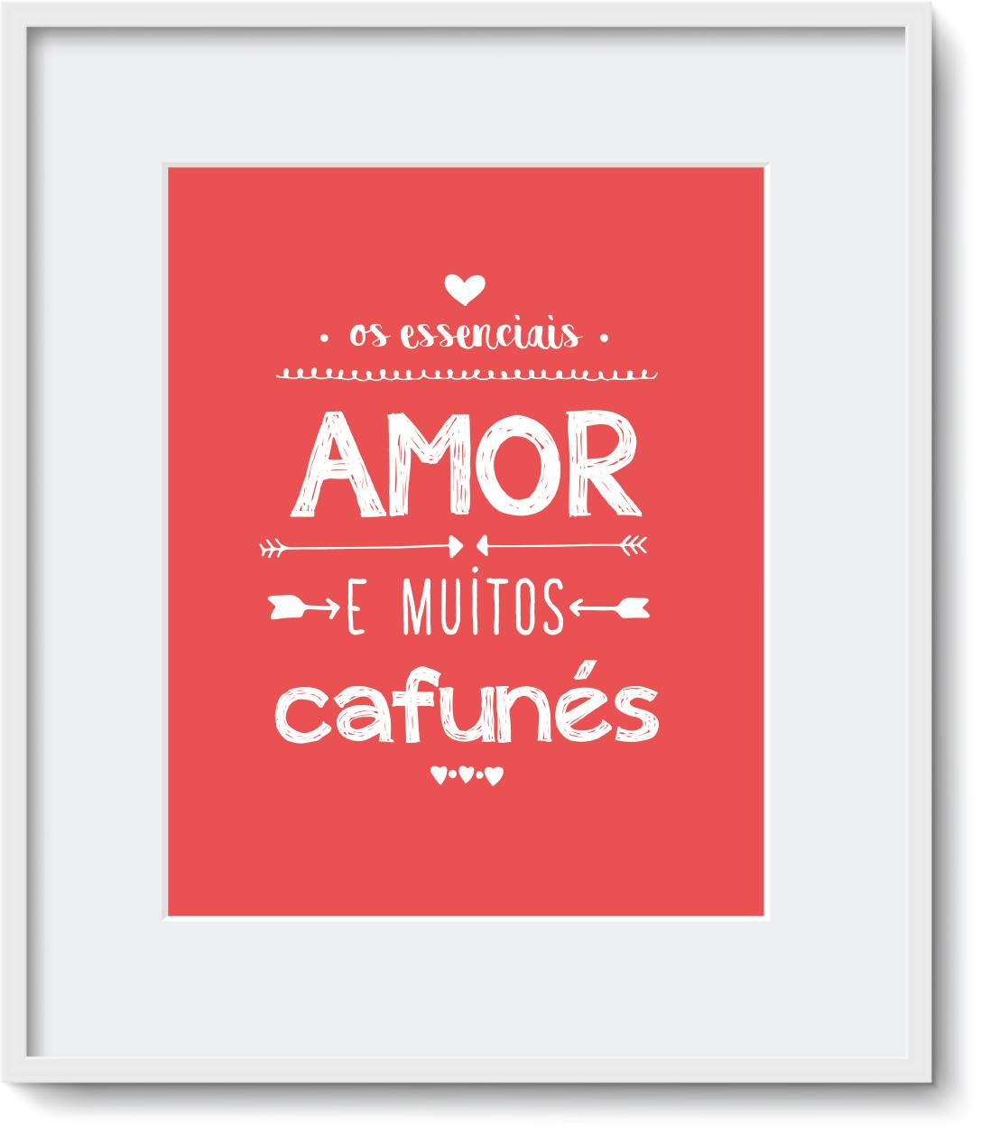 """Quadro - """"O Essencial é Amor e Cafuné"""""""