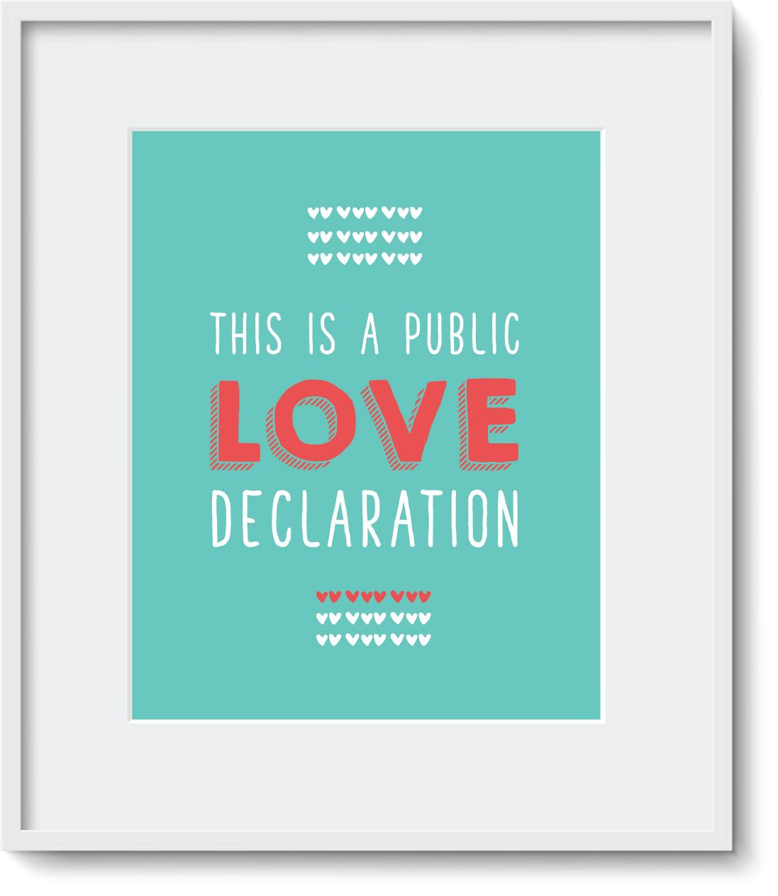 "Quadro - ""This Is a Public Love Declaration"""
