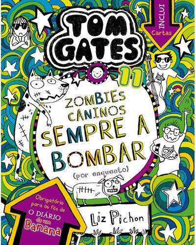 Tom Gates 11: Zombies Caninos a Bombar