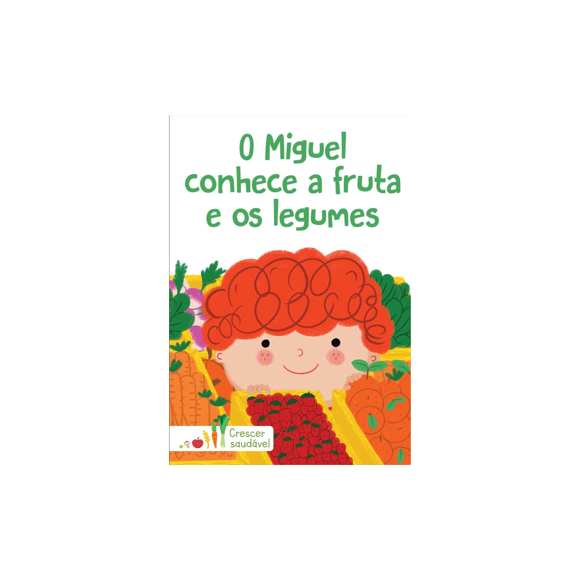 O Miguel Conhece a Fruta