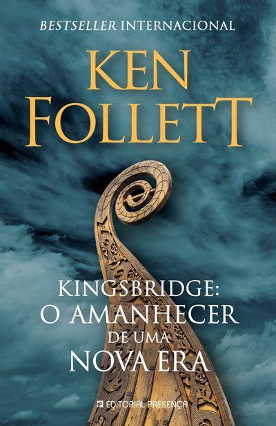 Kingsbridge: O Amanhecer de Uma Nova Era de Ken Follett