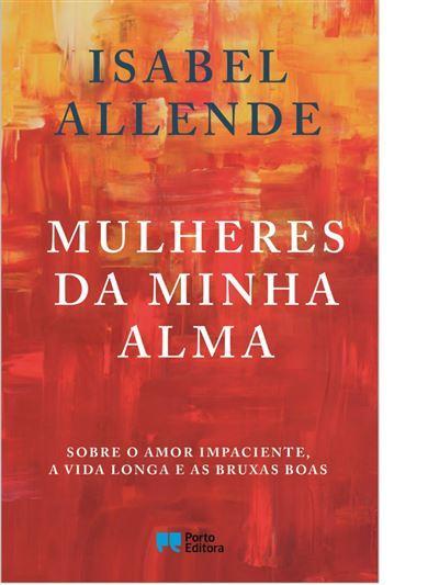 Mulheres da Minha Almade Isabel Allende