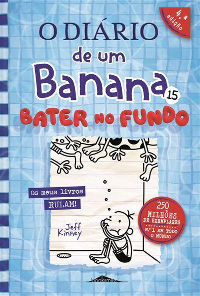 O Diário De Um Banana 15: Bater No Fundo de Jeff Kinney
