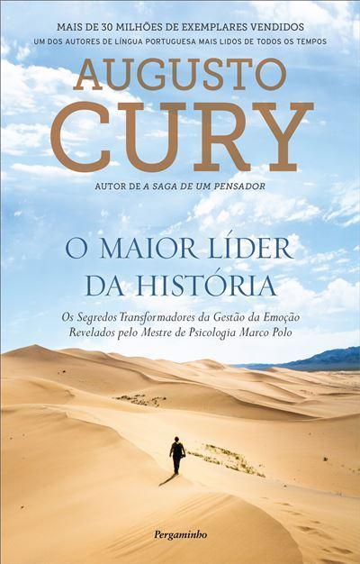 O Maior Líder da História de Augusto Cury