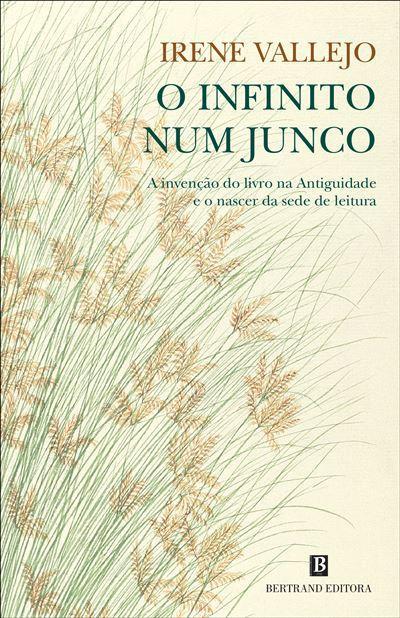 O Infinito Num Junco de Irene Vallejo Moreu