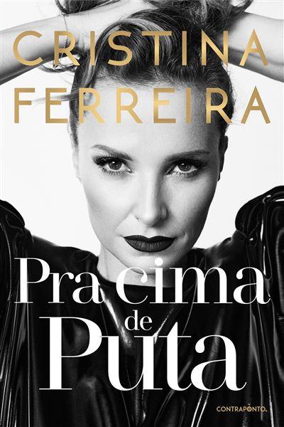 Pra Cima de Puta de Cristina Ferreira