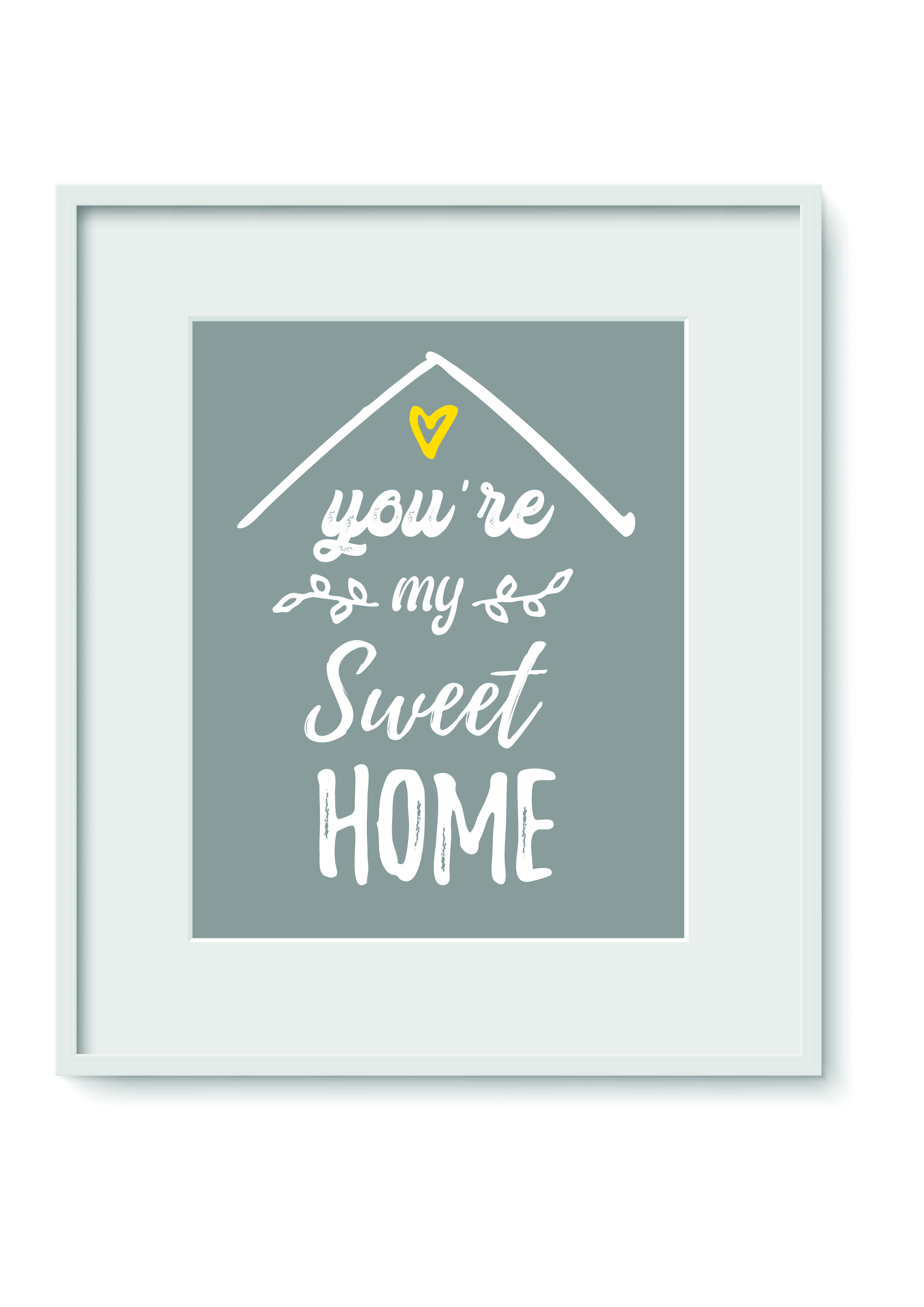 """Quadro - """"You are my sweet home"""""""