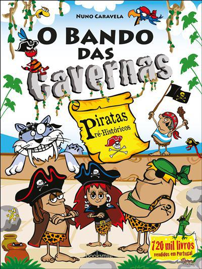 O Bando das Cavernas 32: Piratas Pré-Históricos