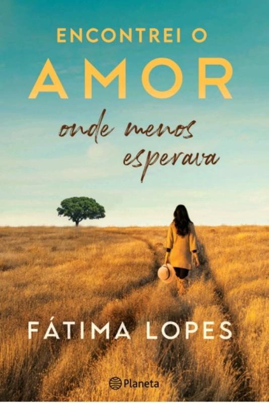 Encontrei O Amor Onde Menos Esperava De Fátima Lopes