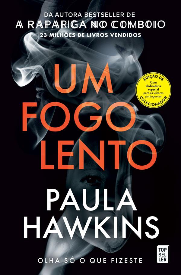 Um Fogo Lento de Paula Hawkins